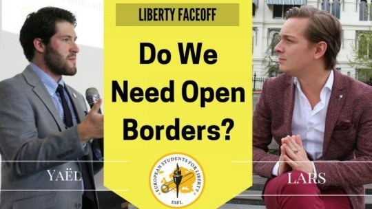 Liberty Face-Off: Do we need open borders?