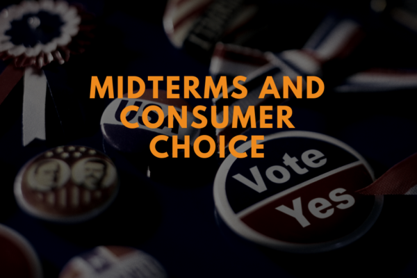 U.S. Midterm Primer: What's at stake for consumer choice?