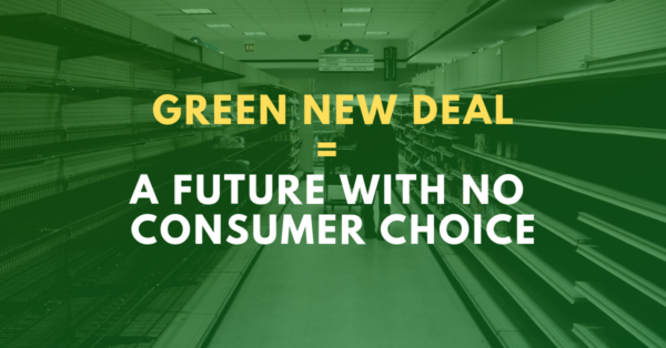 Green New Deal, a future without consumer choice
