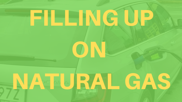 Filling Up on CNG: Compressed Natural Gas