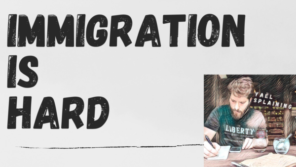 3: Immigration is Hard