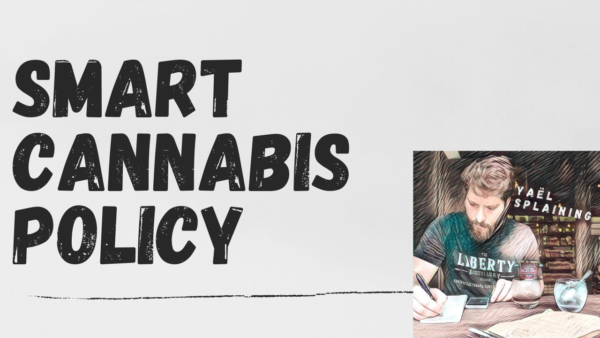 2: Smart Cannabis Policy