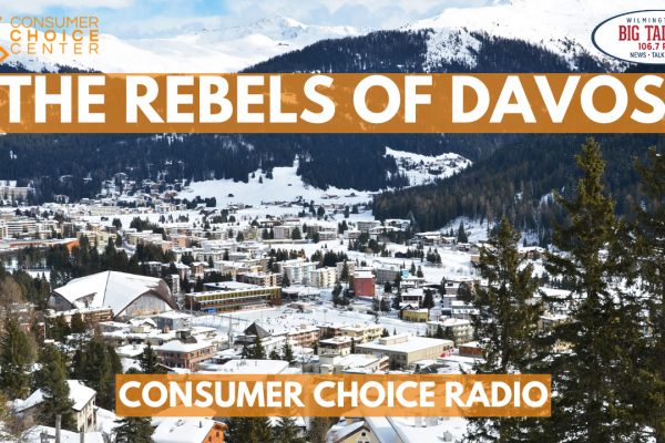 The Rebels of Davos – Consumer Choice Radio (25. Jan 2020)