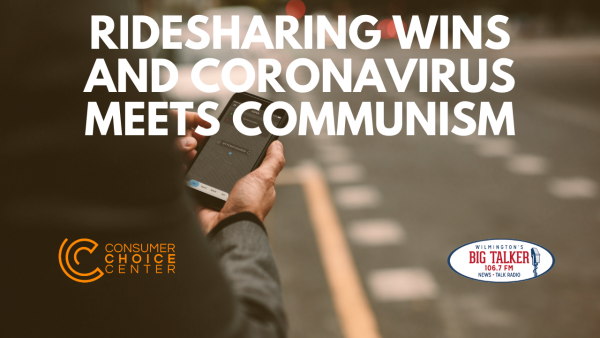 Ridesharing Wins and Coronavirus Meets Communism – Consumer Choice Radio (1. Feb. 2020)