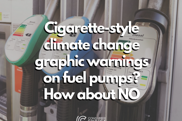 Cigarette-style climate change graphic warnings on fuel pumps? How about NO
