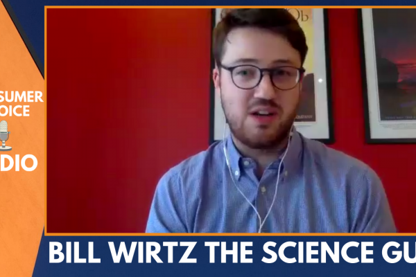 Consumer Choice Radio EP34: Bill Wirtz the SCIENCE Guy