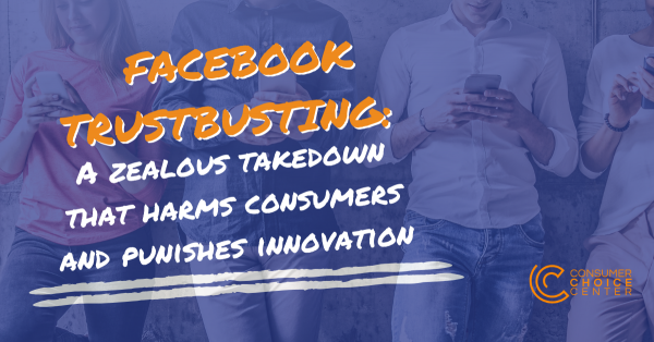 The government's Facebook trustbusting is a zealous takedown that harms consumers and punishes innovation