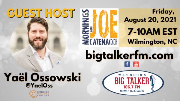 Yaël Ossowski guest hosts on Big Talker 106.7FM | August 20, 2021