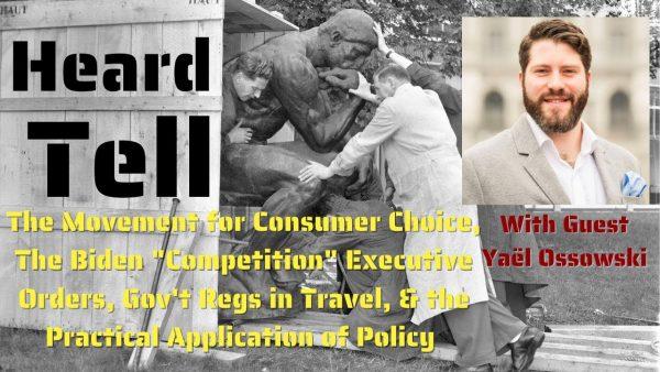 Consumer Choice, Biden's EOs, & Practical Policy vs Regulation