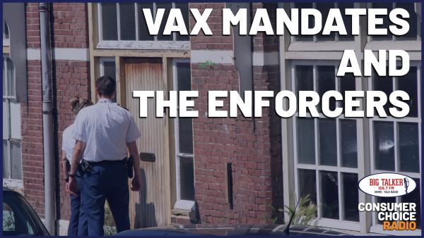 Vax Mandates and the Enforcers | Yaël on Big Talker FM
